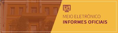 Informes Oficiais - Meio Eletrônico